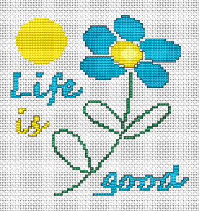 Single blue flower blossoming under the sun and the text: Life is good.