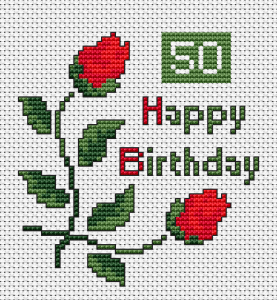 "For the 50th anniversary, of course, you need a special card, here is a cross stitch pattern of red roses and text: ""Happy Birthday"""