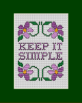 """Keep It simple"" cross stitch pattern.A simple lifestyle is a happy lifestyle, do not complicate it."